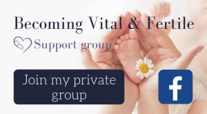 Join Becoming Vital & FertileSupport group 3